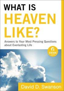 What is Heaven Like? (Ebook Shorts)