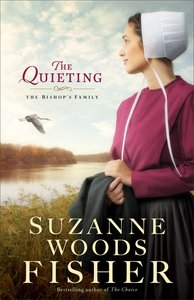 The Quieting (#02 in The Bishops Family Series)