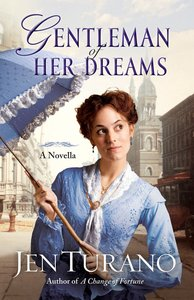 Gentleman of Her Dreams (Ladies Of Distinction Novella Series)