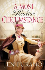 A Most Peculiar Circumstance (#02 in Ladies Of Distinction Series)