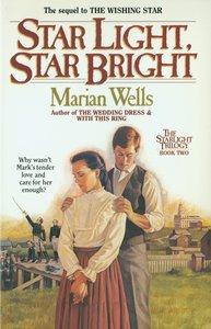 Star Light, Star Bright (#02 in Star Light Trilogy Series)
