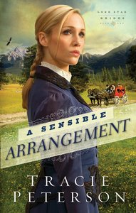 A Sensible Arrangement (#01 in Lone Star Brides Series)