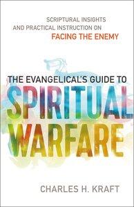 The Evangelicals Guide to Spiritual Warfare