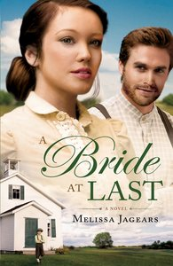 A Bride At Last (#03 in Unexpected Brides Series)