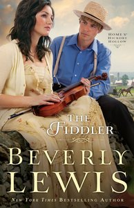 The Fiddler (#01 in Home To Hickory Hollow Series)