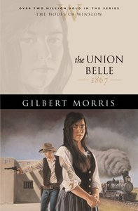 The Union Belle (House Of Winslow Series)