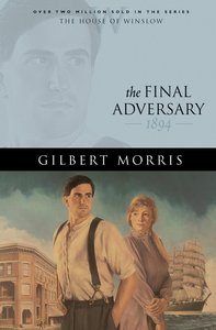 The Final Adversary (House Of Winslow Series)