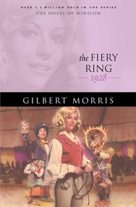 The Fiery Ring (House Of Winslow Series)