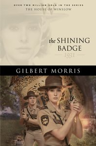 The Shining Badge (House Of Winslow Series)