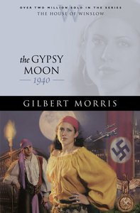The Gypsy Moon (House Of Winslow Series)
