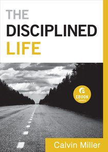 The Disciplined Life  (Ebook Short)
