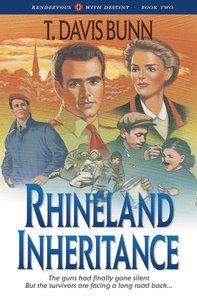 Rhineland Inheritance (#01 in Rendezvous With Destiny Series)