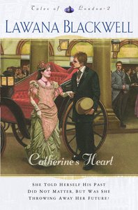 Catherines Heart (#02 in Tales Of London Series)