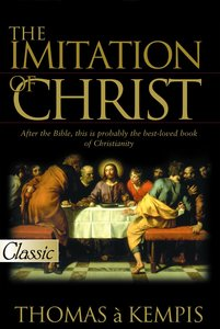 The Imitation of Christ (Pure Gold Classics Series)
