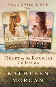 Heart of the Rockies Collection (2in1) (Heart Of The Rockies Series)