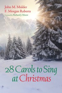 28 Carols to Sing At Christmas