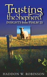 Trusting the Shepherd