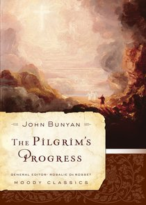 The Pilgrims Progress (Moody Classic Series)