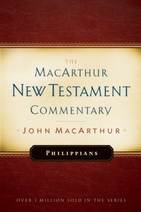 Philippians (Macarthur New Testament Commentary Series)