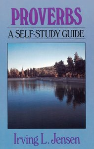 Self Study Guide Proverbs (Self-study Guide Series)