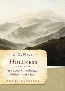 Holiness (Abridged) (Moody Classic Series)