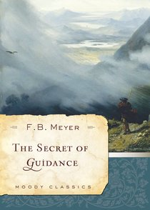 The Secret of Guidance (Moody Classic Series)