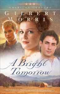 A Bright Tomorrow (#01 in American Century Series)