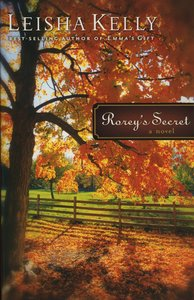 Roreys Secret (#01 in Country Road Chronicles Series)
