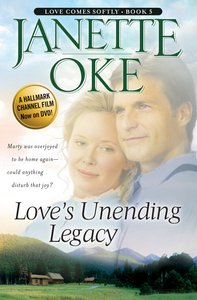 Loves Unending Legacy (2005) (#05 in Love Comes Softly Series)