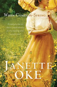 When Comes the Spring (#02 in Canadian West Series)