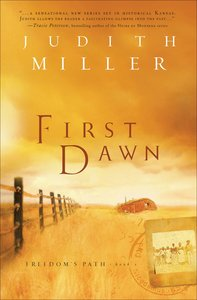 First Dawn (#01 in Freedoms Path Series)