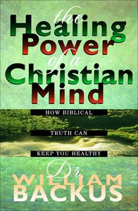 The Healing Power of a Christian Mind