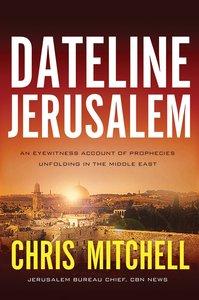 Dateline Jerusalem (Large Print)