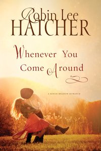 Whenever You Come Around (Large Print)