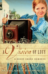 A Vision of Lucy (A Rocky Creek Romance Series)