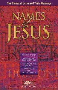 Names of Jesus (Rose Guide Series)