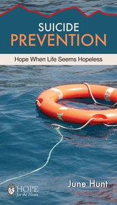 Suicide Prevention (Hope For The Heart Series)