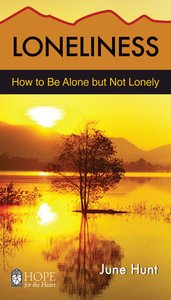 Loneliness (Hope For The Heart Series)
