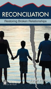 Reconciliation (Hope For The Heart Series)
