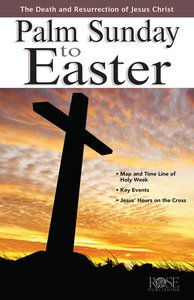 Palm Sunday to Easter (Rose Guide Series)