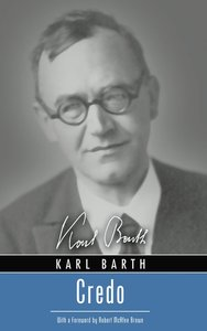 Credo (Karl Barth Series)