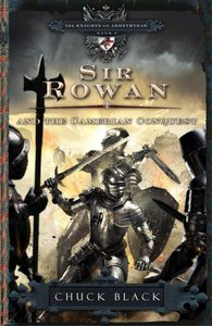 Sir Rowan and the Camerian Conquest (#06 in The Knights Of Arrethtrae Series)