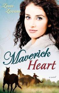 Maverick Heart (#02 in Lone Star Legends Series)