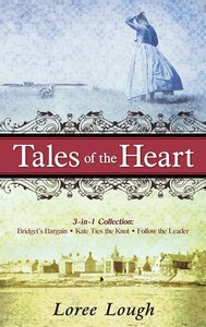 Tales of the Heart (3-in-1 Collection)