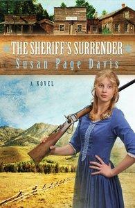 The Sheriffs Surrender (#01 in Ladies Shooting Club Series)