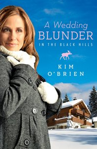 A Wedding Blunder in the Black Hills