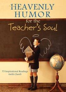 Heavenly Humour For the Teachers Soul