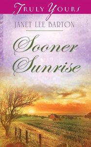 Sooner Sunrise (Heartsong Series)
