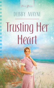 Trusting Her Heart (Heartsong Series)