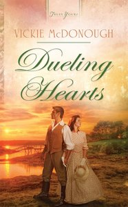 Dueling Hearts (#979 in Heartsong Series)